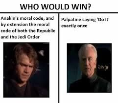 Image Result For Who Would Win Memes Star Wars Memes Star Wars Quotes Funny Star Wars Memes