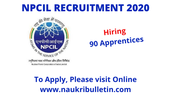 Npcil Recruitment 2020 Apply For 90 Apprentice Posts In 2020 Apprentice Recruitment How To Apply