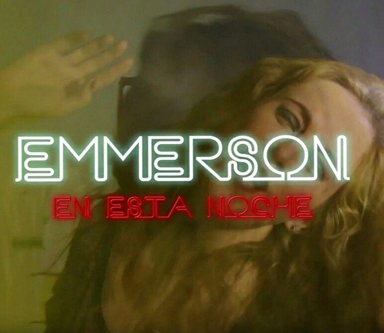 Emmerson estrenan videoclip esta noche con #EnEstaNoche. Atentos!