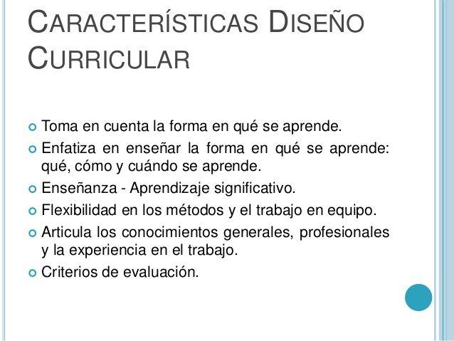 Las Características Del Diseño Curricular Adopta Una