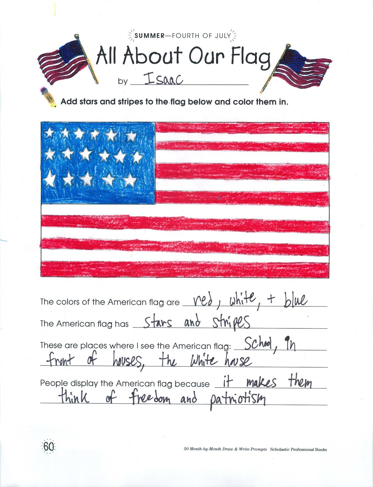 Students Add Stars And Stripes To The Flag Pattern Then Complete Sentence Prompts To Show What They Know About The Us Flag Flag Writing Prompts Flag Drawing