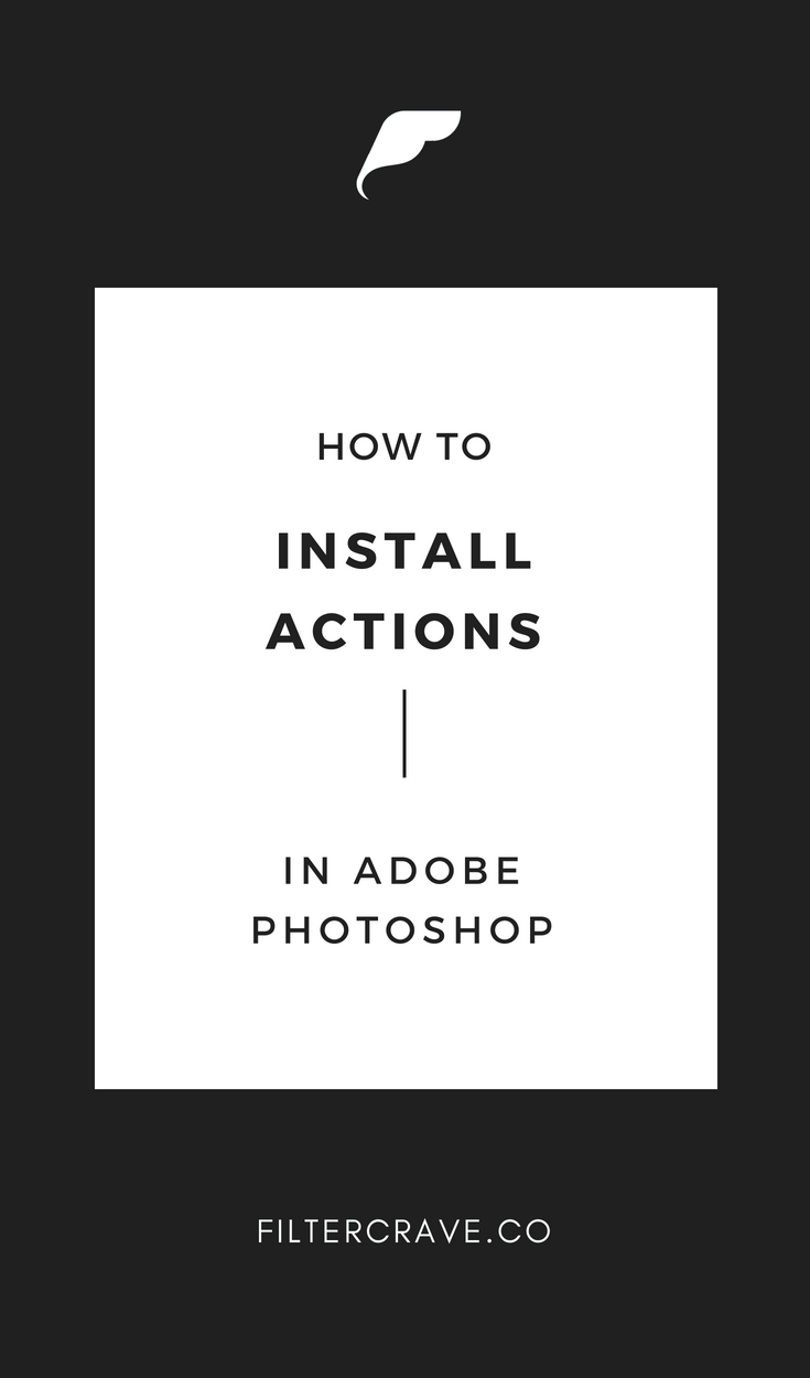How To Quickly Install Photoshop Actions | Photography Tips + Ideas