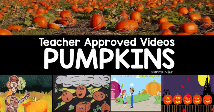 Pumpkin Videos - Simply Kinder