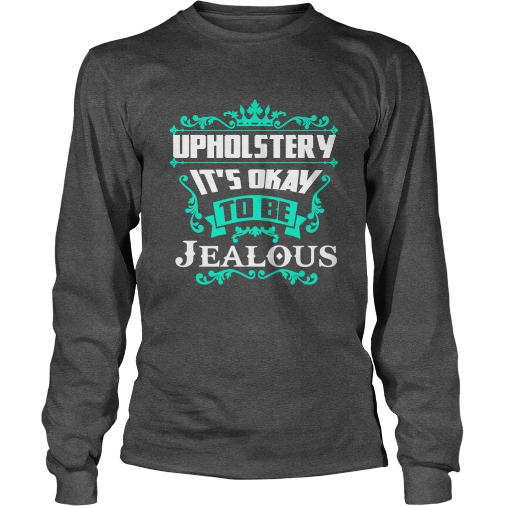 Team UPHOLSTERY - Life Member Tshirt #gift #ideas #Popular #Everything #Videos #Shop #Animals #pets #Architecture #Art #Cars #motorcycles #Celebrities #DIY #crafts #Design #Education #Entertainment #Food #drink #Gardening #Geek #Hair #beauty #Health #fitness #History #Holidays #events #Home decor #Humor #Illustrations #posters #Kids #parenting #Men #Outdoors #Photography #Products #Quotes #Science #nature #Sports #Tattoos #Technology #Travel #Weddings #Women