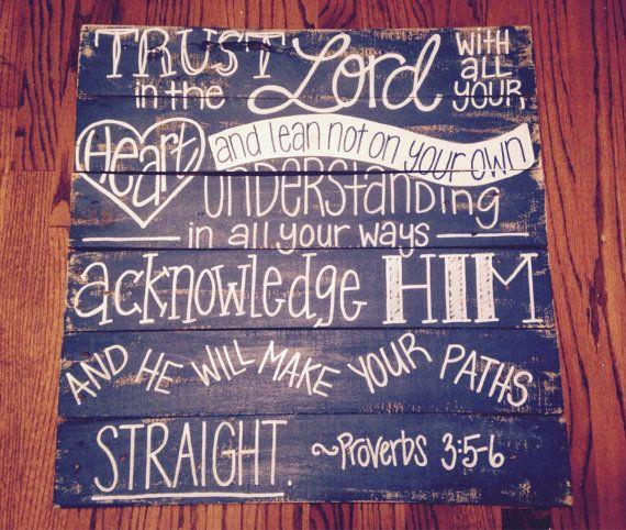 Wood Reclaimed Pallet Art decor Proverbs 3:5-6 by HollysHobbiesTN