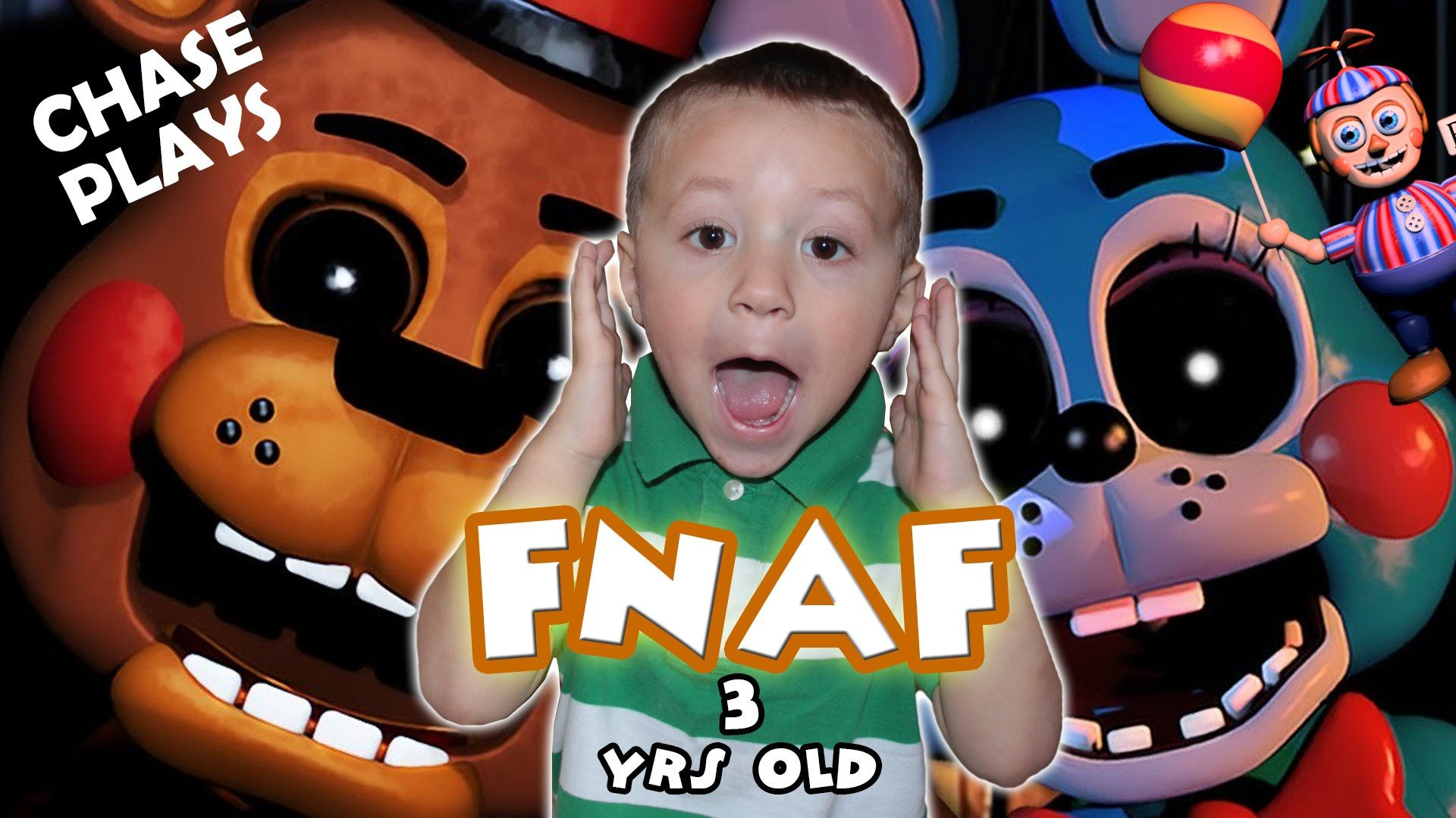 Five Nights At Freddy S 3 Year Old Gameplay Chase Plays