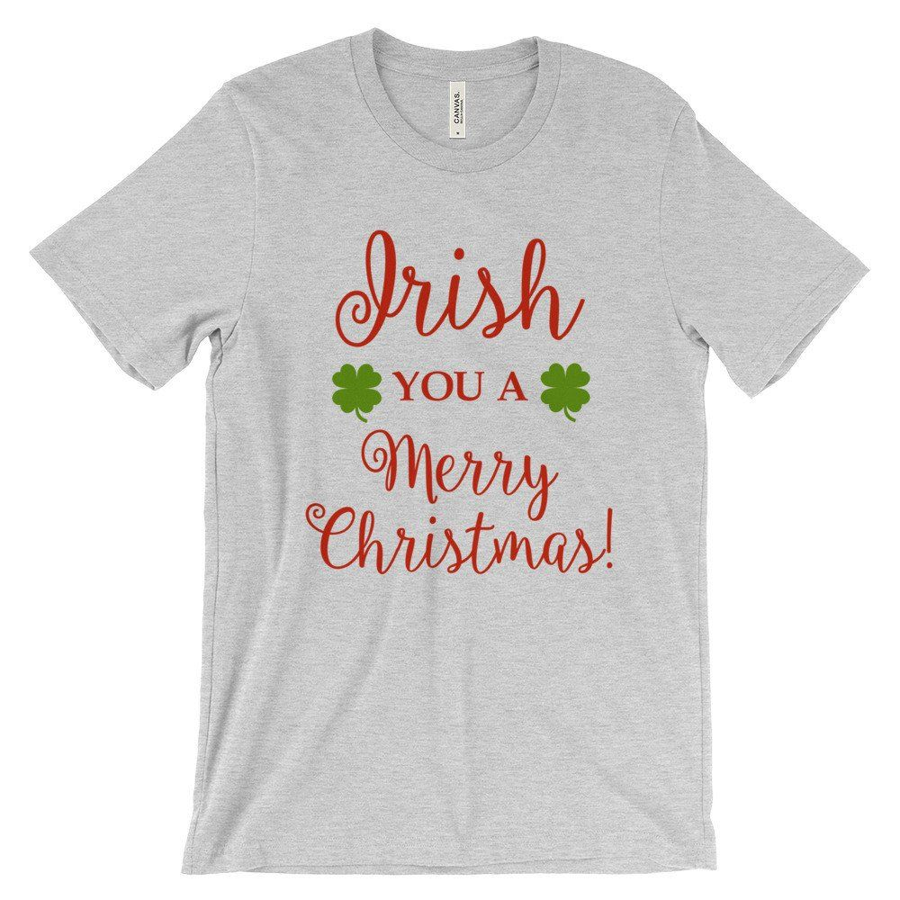 Christmas t-shirts, Irish you a Merry Christmas, mens ladies | T ...
