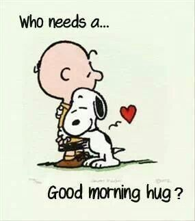 Morning Hug Quotes Cute Quote Morning Charlie Brown Snoopy Good Morning  Sending Hugs Out To All Who Need Them Today