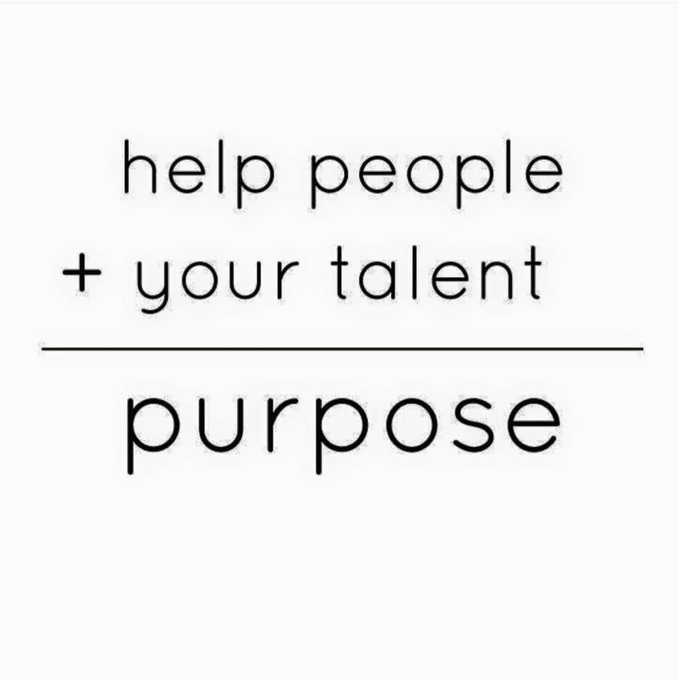 Help people plus your talent equals your purpose. Need help finding your dream job? Use this little calculation to find your passion!