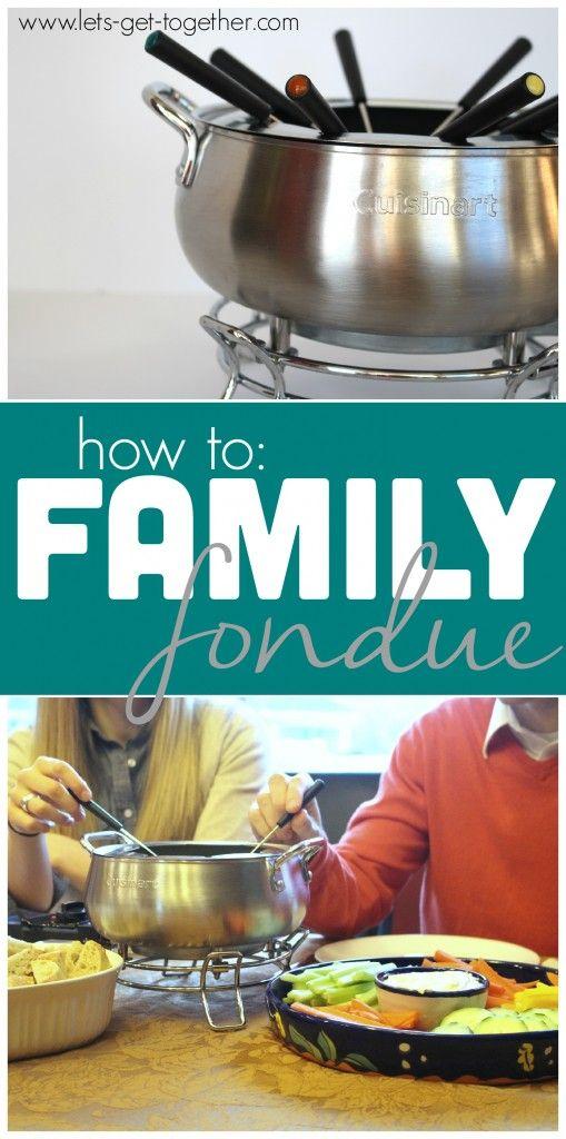 How To: Family Fondue
