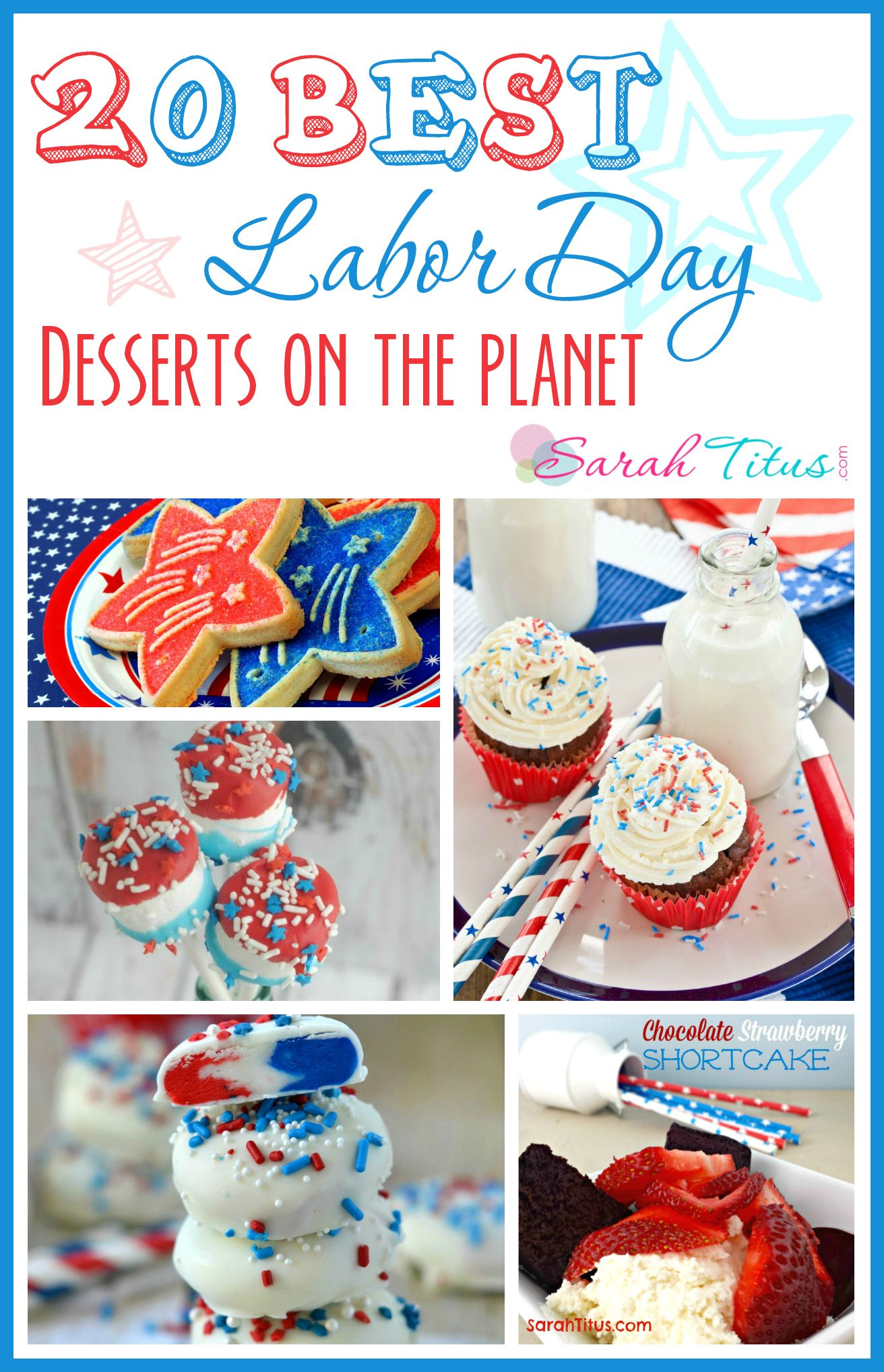 20 Best Labor Day Desserts With Images Patriotic Desserts