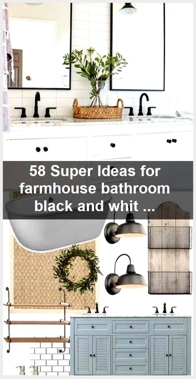 Photo of 58 Super Ideas for farmhouse bathroom black and white light fixtures,  #Bathroom #black #Farm…