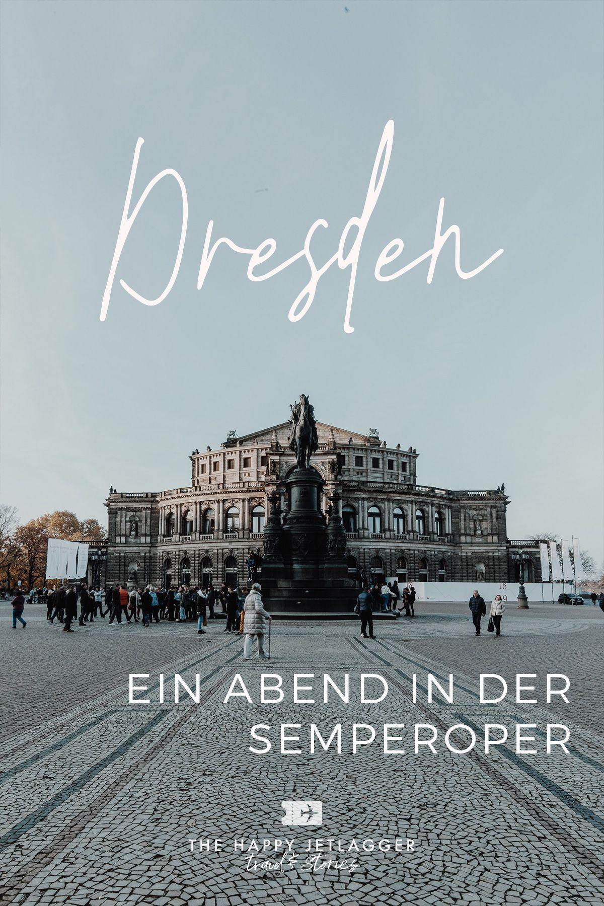 Semperoper Dresden Fuhrung Oper Mit Tipps Fur Gute Platze Orte Zum Besuchen Semperoper Dresden Semper Oper