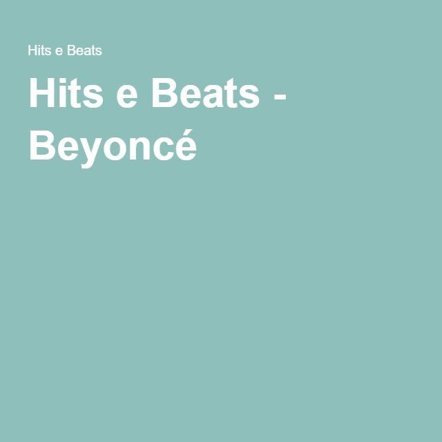 Hits e Beats - Beyoncé
