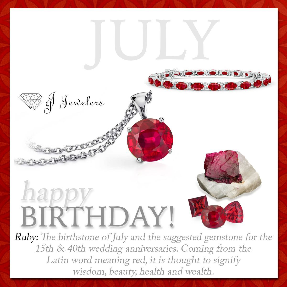 Happy Birthday July babies! The Ruby is your birthstone