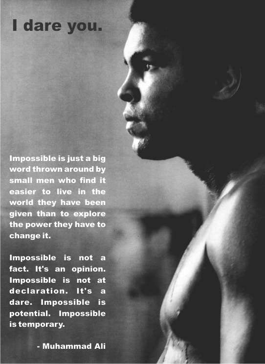 Muhammad Ali Quotes Wowthis One Just Sent Shivers Down My Spinei Dare You