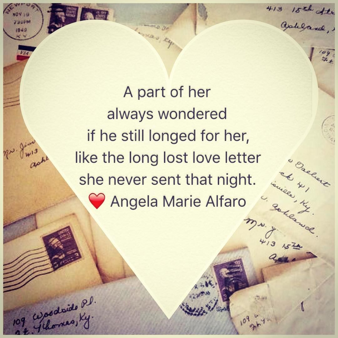Quotes About Long Lost Love: Long Lost Love Letter #angelamariealfaro #heartist #poet