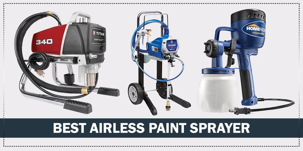 Best Airless Paint Sprayer Paint Sprayer Reviews Paint Sprayer Best Paint Sprayer