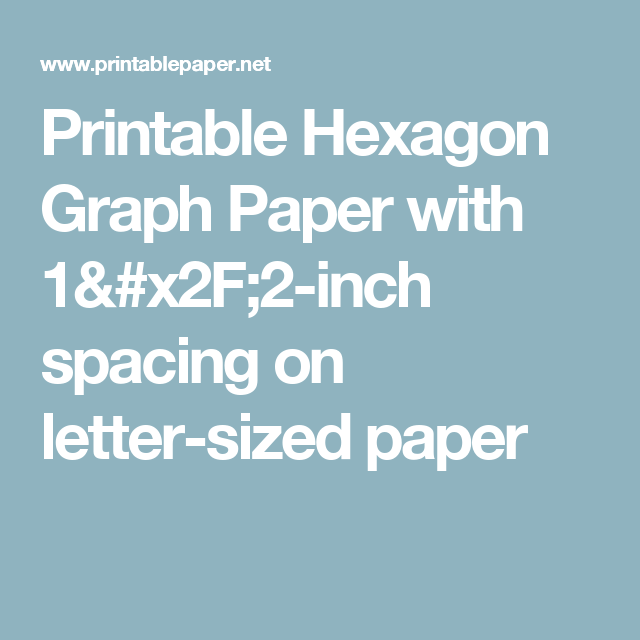 Printable Hexagon Graph Paper With Inch Spacing On Letter