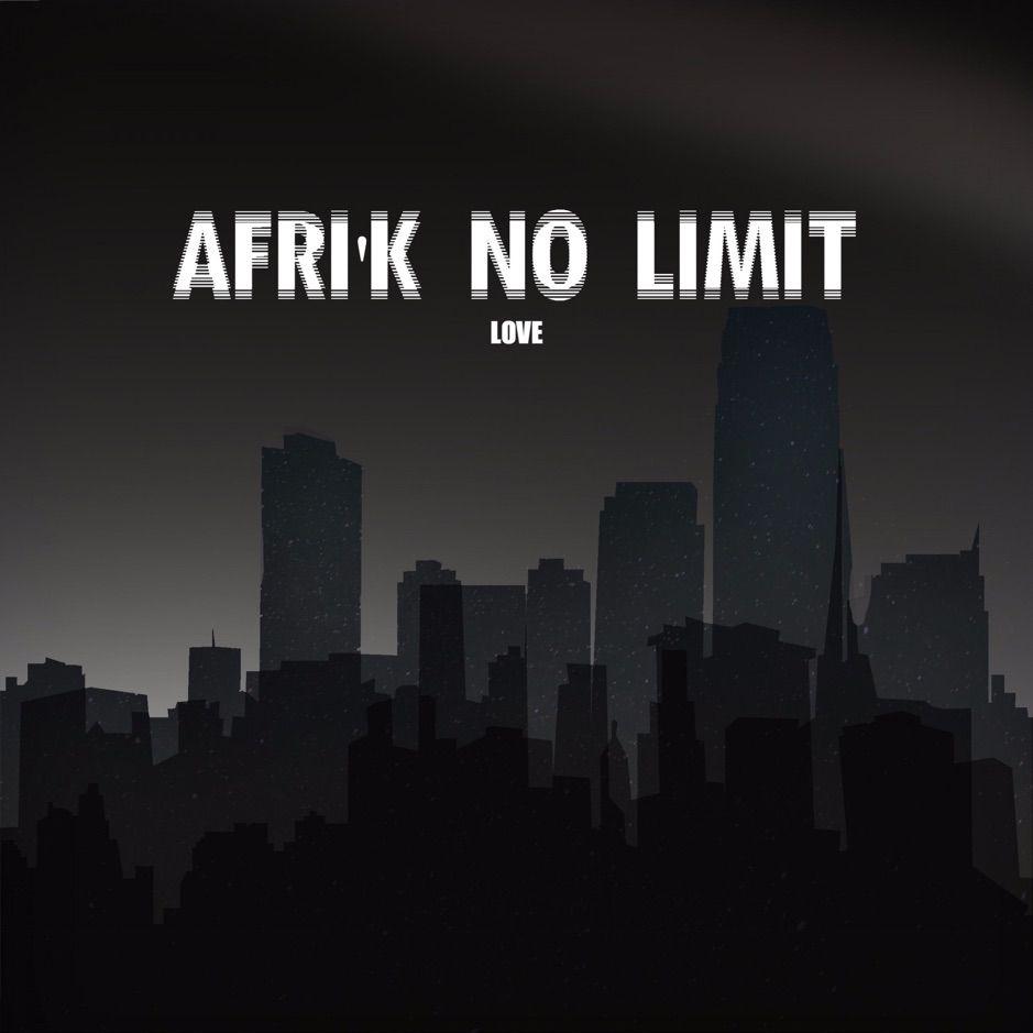 Love  Single by Afrik no limit
