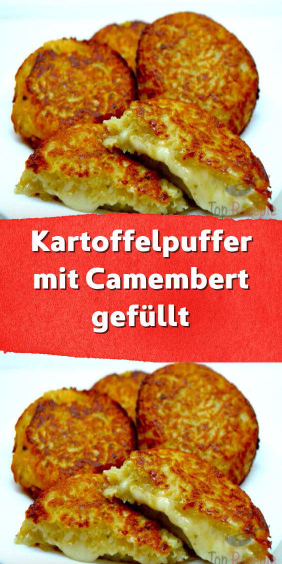 Kartoffelpuffer mit Camembert gefüllt