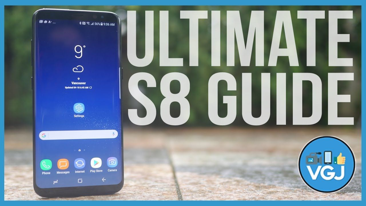 150+ Samsung Galaxy S8 Tips, Tricks, Features and Secrets - The Ultimate...