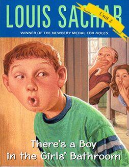 There's a Boy in the Girls' Bathroom, by Louis Sachar. This is the ...