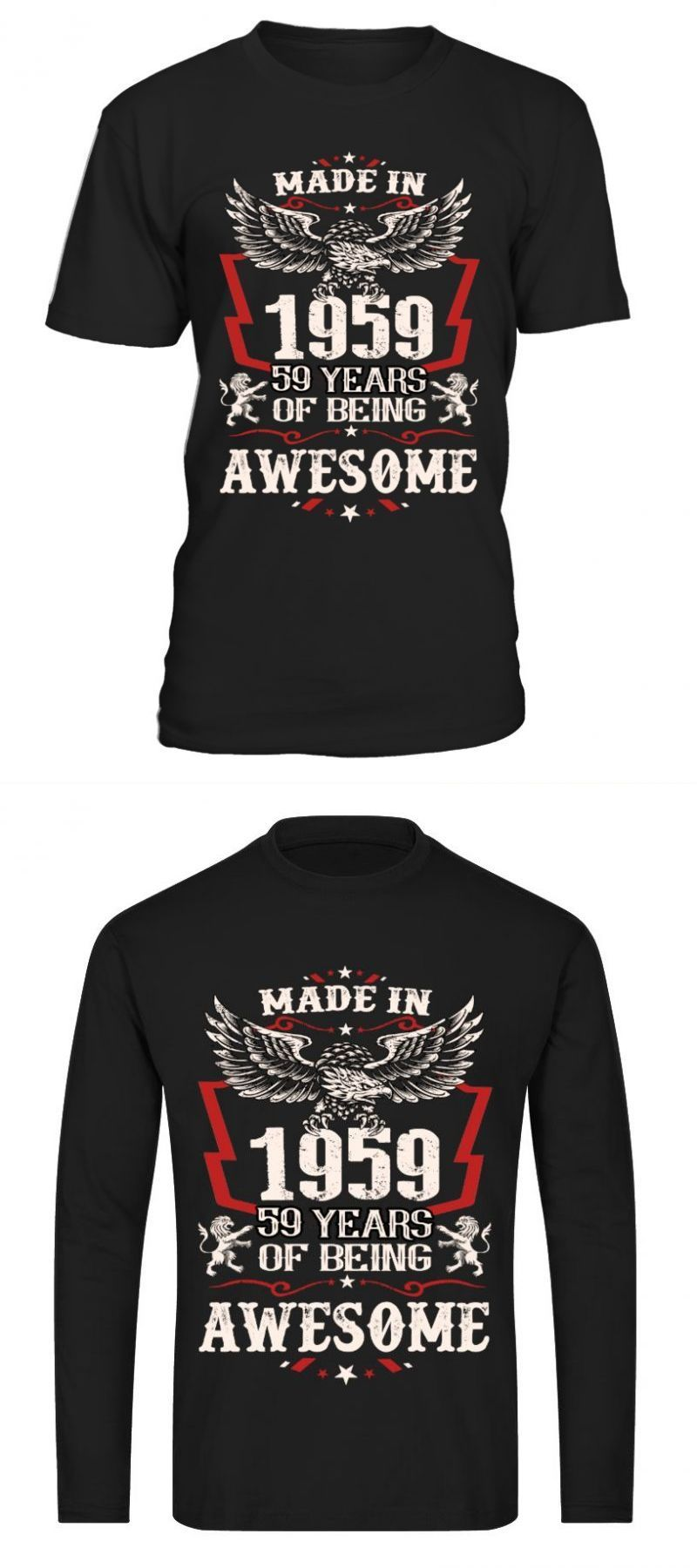 New year t shirt funny 195959 years of being awesome