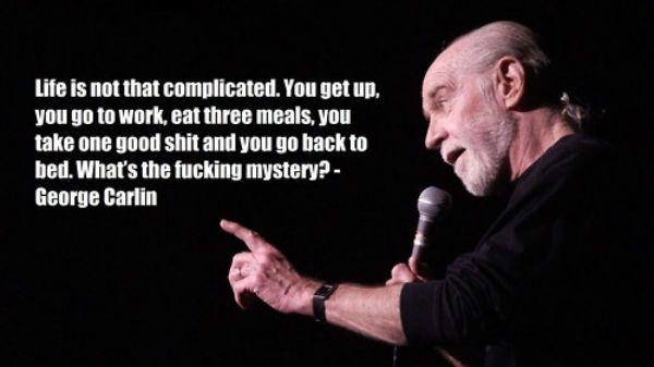 George Carlin zitiert das Leben