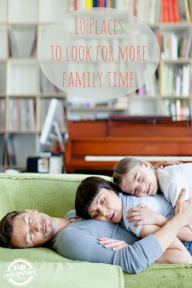 Such simple ways to find more time with kids -  10 Places to Look for Family Time