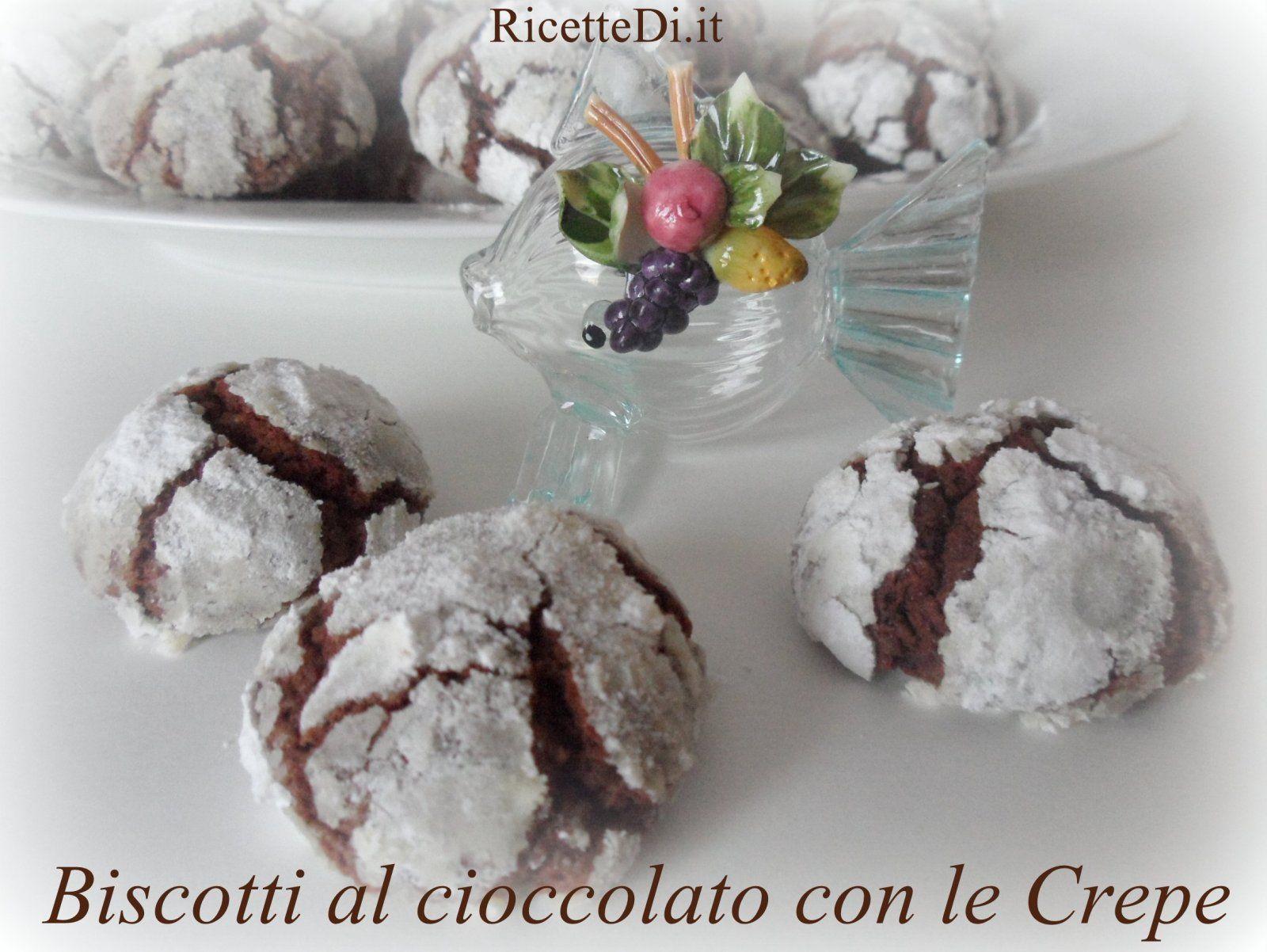 Biscotti al cioccolato con le crepe. Facili da preparare, sono sempre un successone. Di seguito vi presentiamo la ricetta con la dose per circa 50 biscotti
