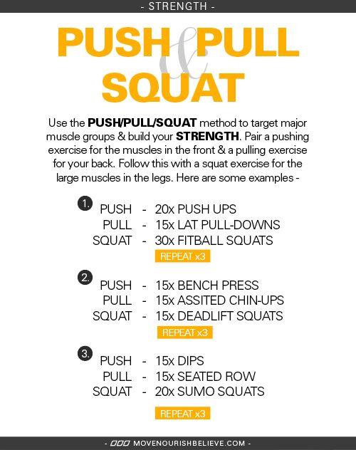 Push Pull Squat A Winning Combination Move Nourish Believe Push Pull Workout Push Workout Push Pull Legs Workout