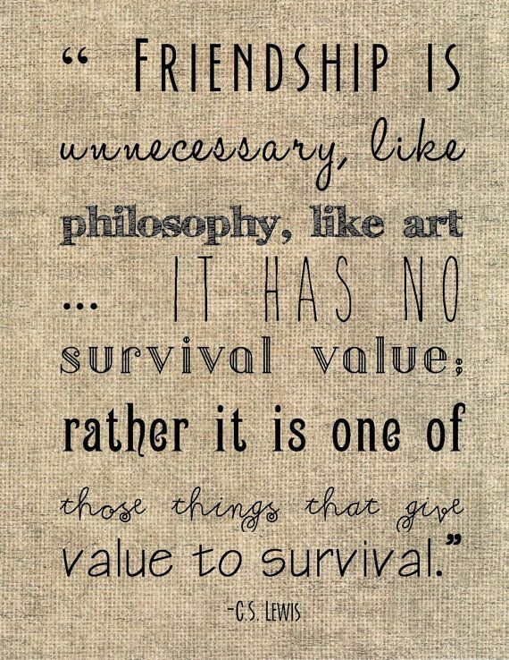 cs lewis friendship quote typography print friendship is unnecessary like philosophy like art friend gift sister neighbor burlap on etsy 800
