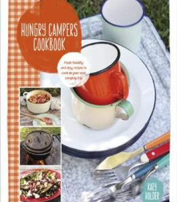 Hungry campers cookbook fresh healthy and easy recipes to cook on hungry campers cookbook fresh healthy and easy recipes to cook on your next camping trip pdf recipes pinterest easy and recipes forumfinder Choice Image