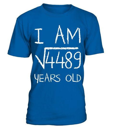 "# Square Root of 4489 Years Old 67th Math Nerd Birthday Shirt .  Special Offer, not available in shops      Comes in a variety of styles and colours      Buy yours now before it is too late!      Secured payment via Visa / Mastercard / Amex / PayPal      How to place an order            Choose the model from the drop-down menu      Click on ""Buy it now""      Choose the size and the quantity      Add your delivery address and bank details      And that's it!      Tags: Square Root of 4489…"
