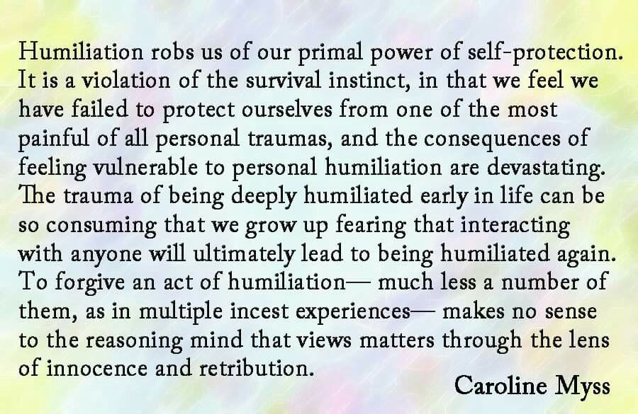 The effect of Humiliation by Caroline Myss | Caroline Myss ...