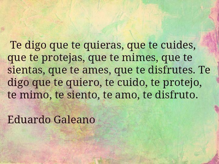20 Frases De Amor De Eduardo Galeano: Eduardo Galeano *