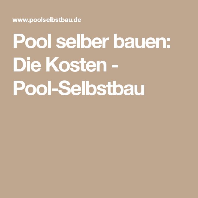 pool selber bauen die kosten pool selbstbau pool. Black Bedroom Furniture Sets. Home Design Ideas