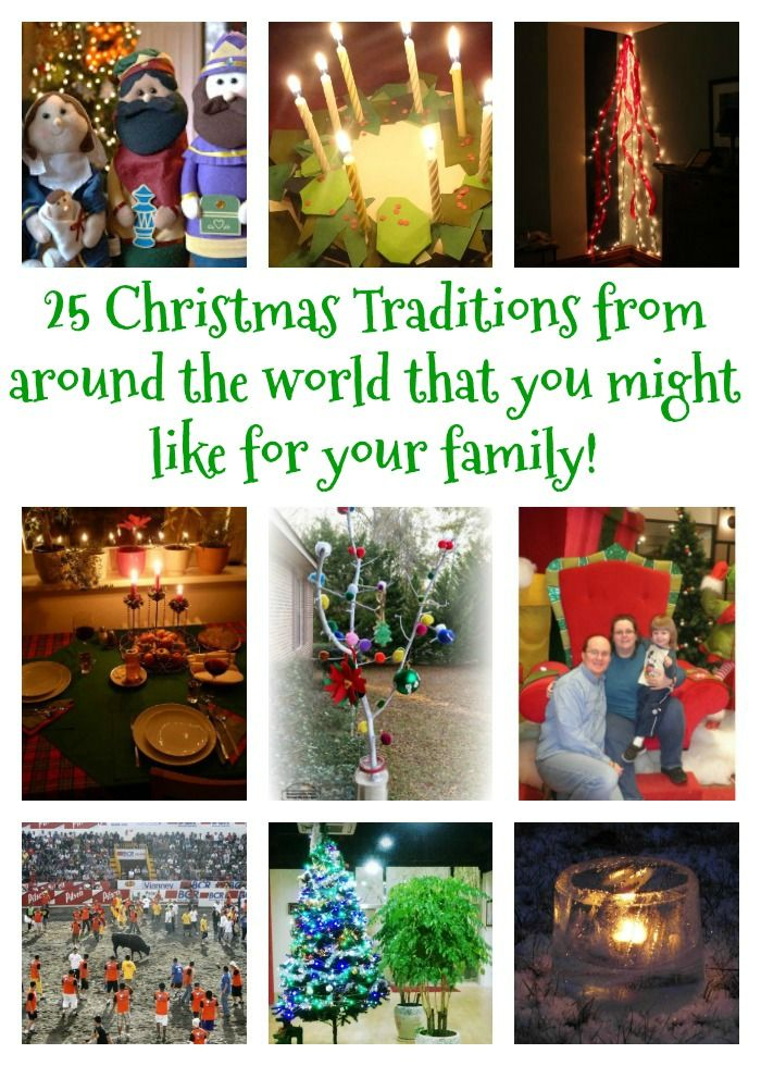 25 Christmas Traditions from around the world that you might like for your family!