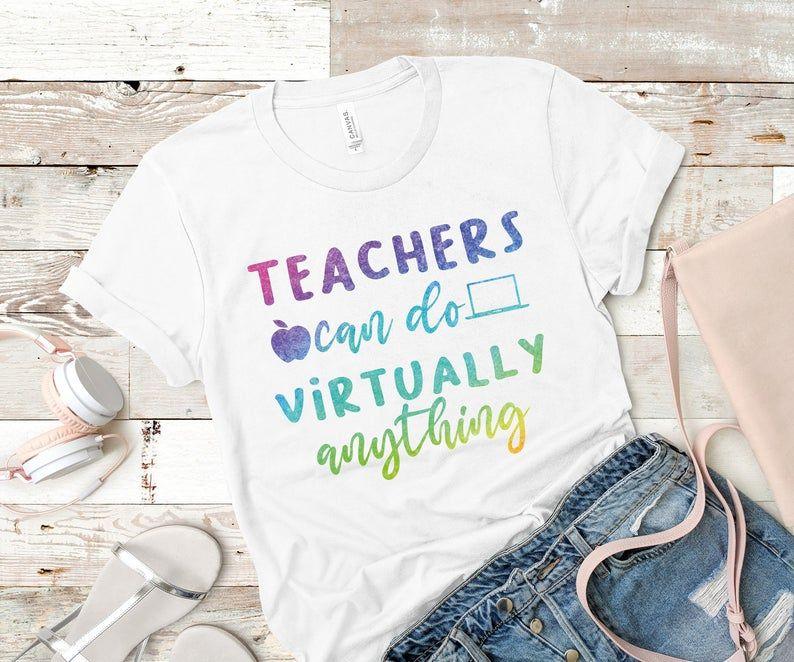 Teachers Can Do Virtually Anything Svg Back To School Svg Etsy In 2020 Teacher Shirts Teacher Gifts Teacher
