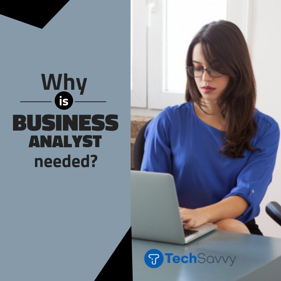 Business Analyst Role Is The One Of The Most Important