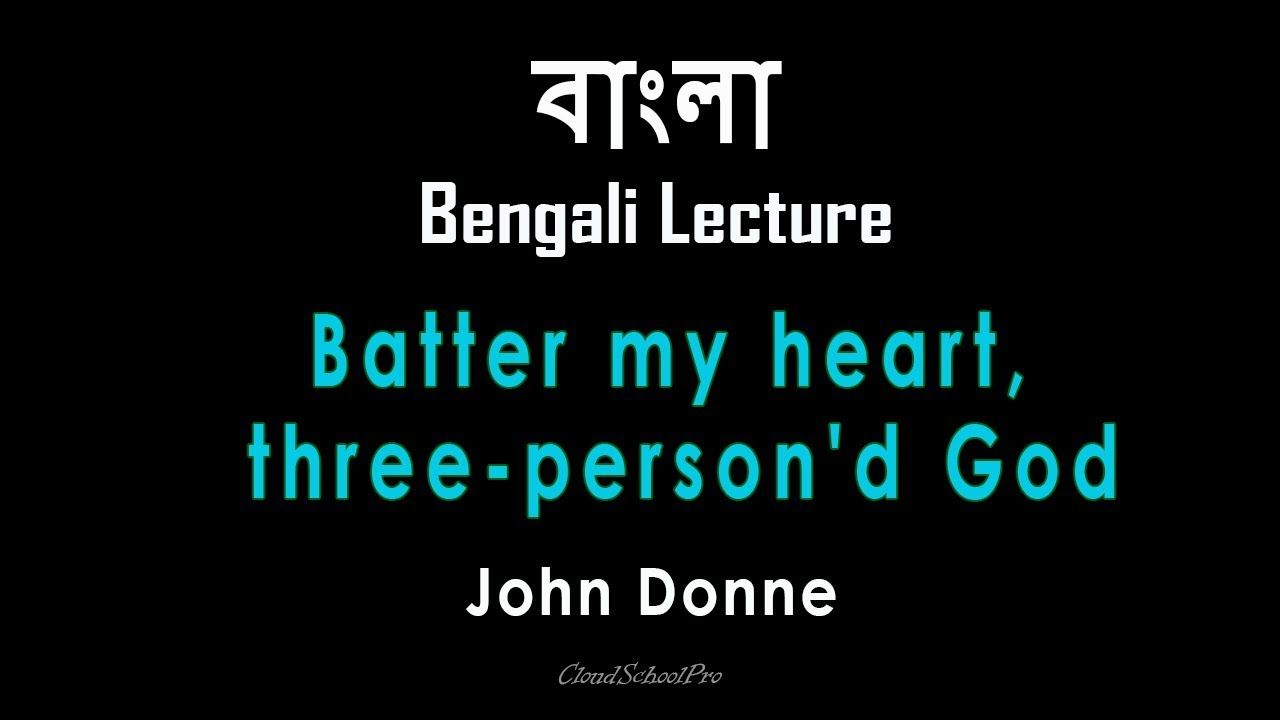 Batter My Heart Three Person D God By John Donne Holy Sonnet 14 English Literature Line Analysis Analysi