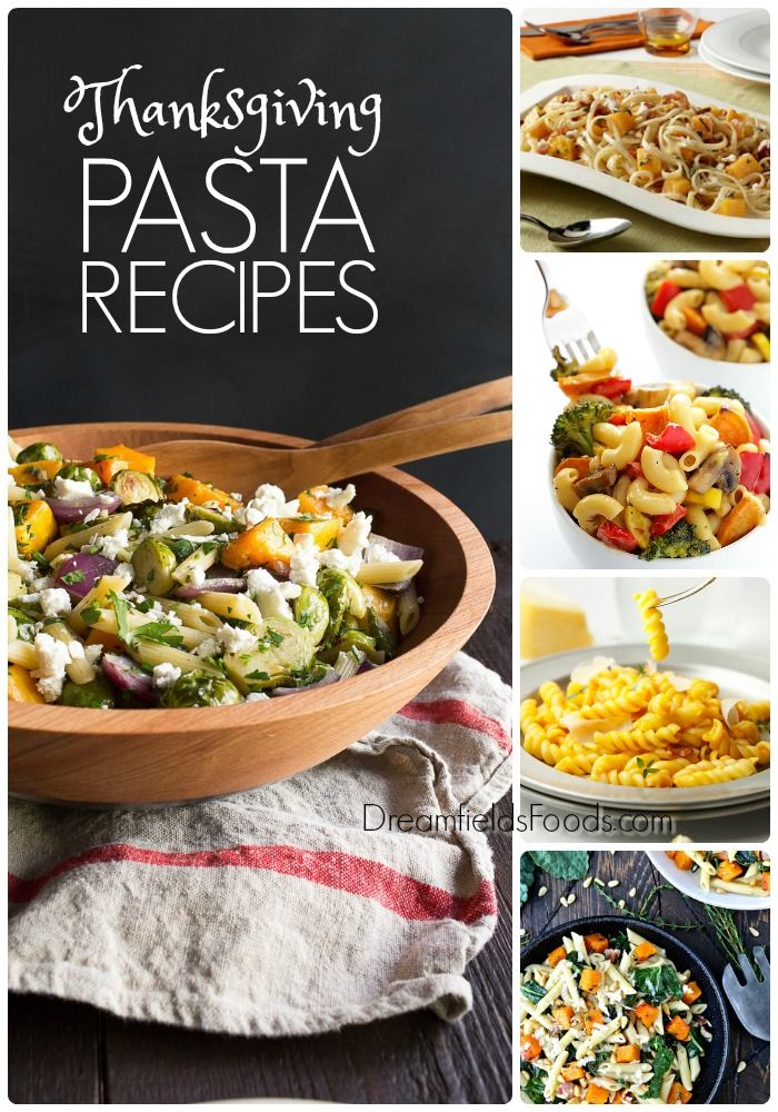 Thanksgiving Pasta Side Dish Ideas From Dreamfields Pasta