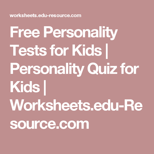 Free Personality Tests for Kids | Personality Quiz for Kids
