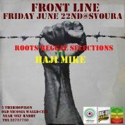 Front Line with MC HAJI MIKE @ Svoura Cafe Bar (Nicosia)