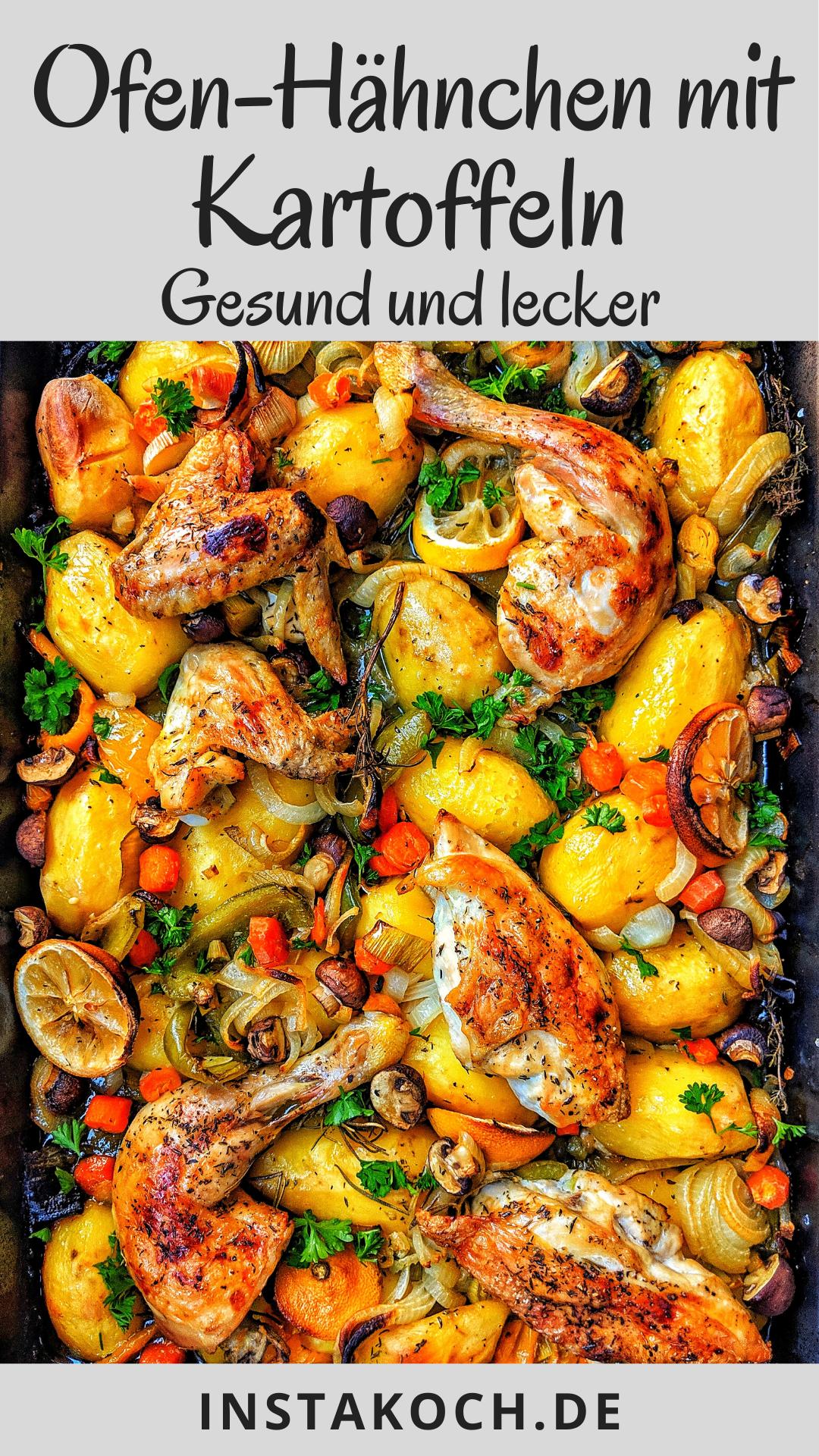 Ofen Hähnchen mit Kartoffeln und Gemüse So einfach und lecker ...