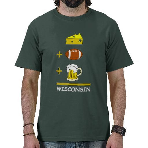 e7fc458cac95e Cheese plus Football plus Beer equals Wisconsin T-Shirt
