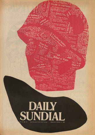 The campus newspaper at San Fernando Valley State College (now CSUN), the Daily Sundial, ran this front-page illustration in the shape of a helmeted soldier in October 1969. Within the silhouette of the soldier's head is newsprint; the articles chosen represent those concerning Vietnam War dead from Southern California. CSUN University Digital Archives.