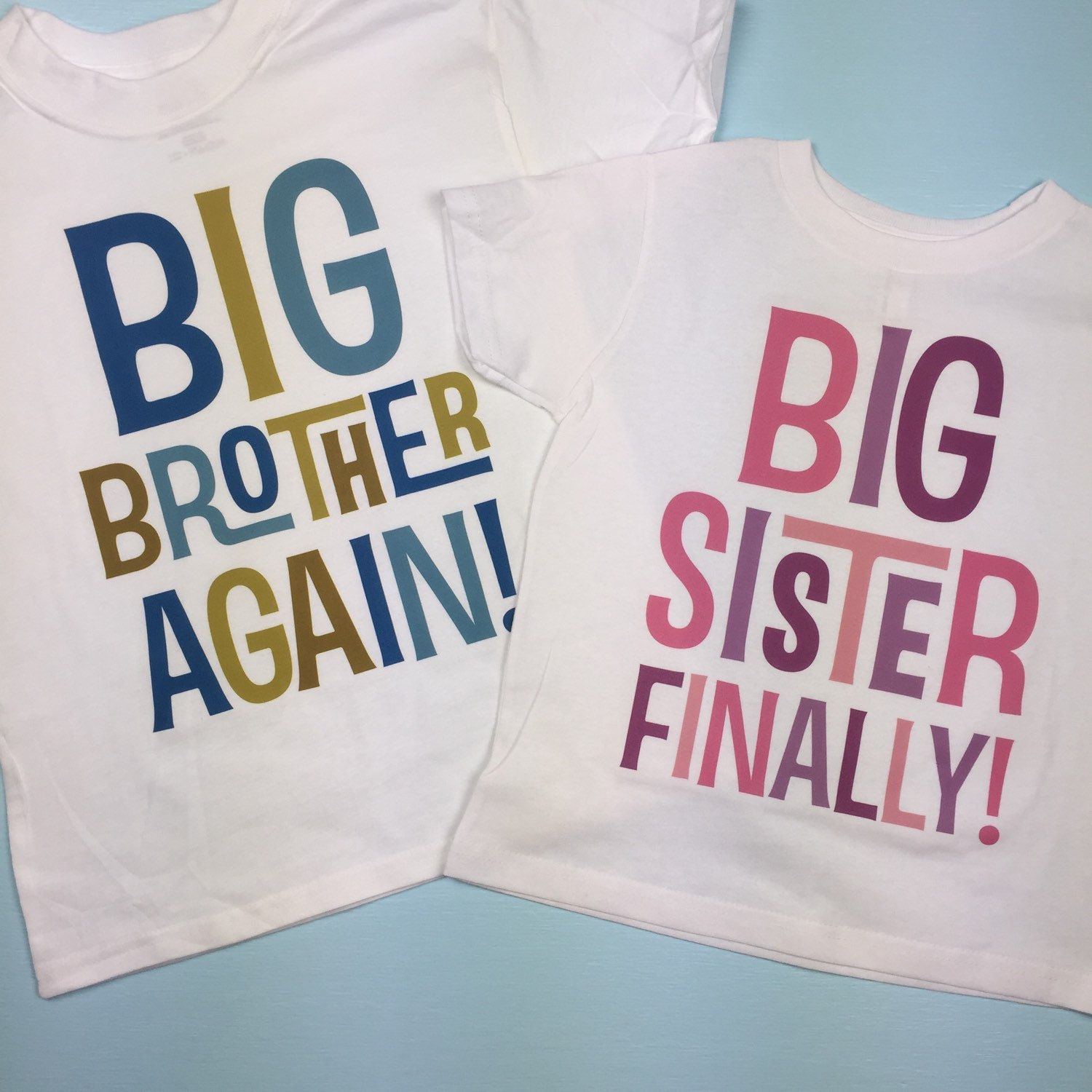 Set of Two Sibling Big Brother Again and Big Sister Finally Tee