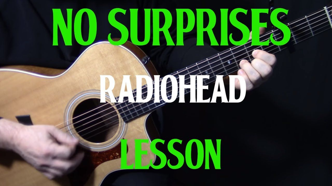 """how to play """"No Surprises"""" on guitar by Radiohead guitar"""